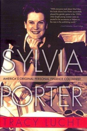 Tracy Lucht is author of a new biography, <em>Sylvia Porter: America's Original Personal Finance Columnist.</em>