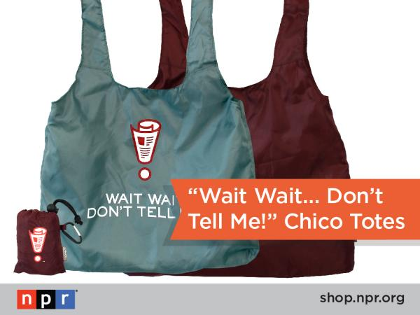 "Caution: purchasing this <em>Wait Wait... Don't Tell Me!</em> reusable Chico Bag may lead to fun conversations with strangers: <a href=""http://n.pr/19CEbJ6"">http://n.pr/19CEbJ6</a>"