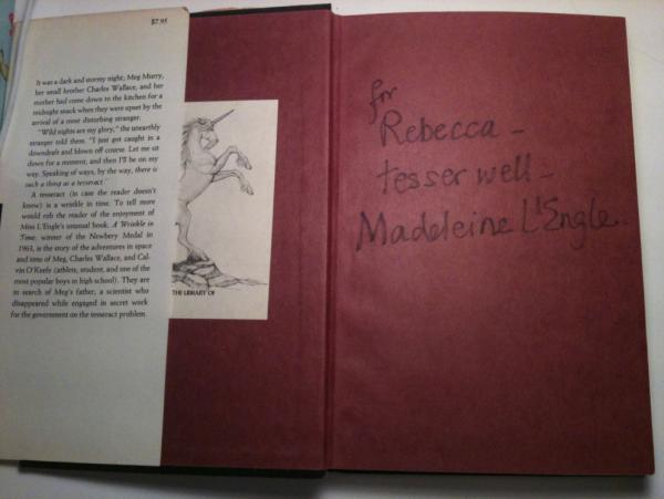 "Rebecca Stead's autographed copy of <em>A Wrinkle in Time. </em>The inscription reads: ""for Rebecca — tesser well — Madeleine L'Engle.""<em></em>"