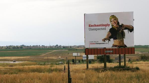 "As part of its rebranding effort, Greeley has adopted the slogan ""Greeley Unexpected,"" appearing on a billboard on Highway 34 in Weld County, Colo."