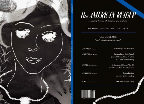 The latest publication of the literary journal <em>The</em> <em>American Reader </em>is its anniversary edition.