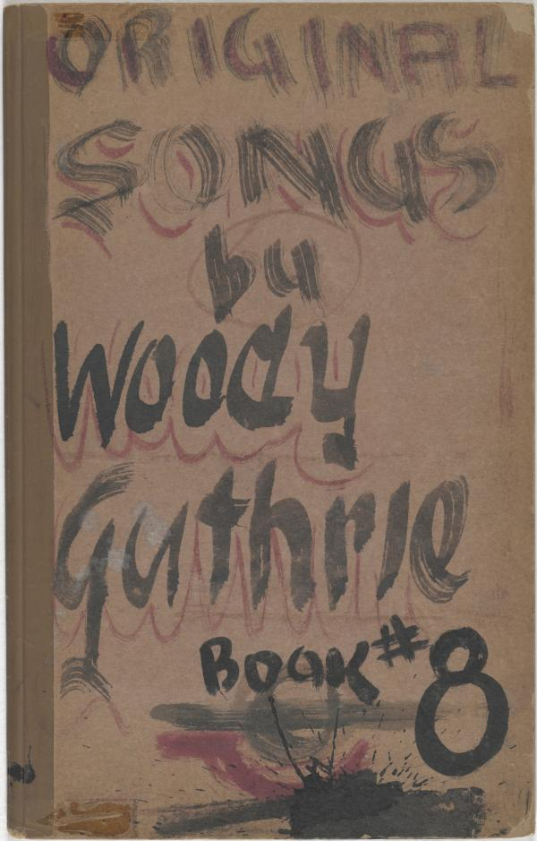 One of Woody Guthrie's notebooks from Coney Island, N.Y., 1945-1949.