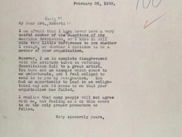 Eleanor Roosevelt, in protest of the decision to refuse Anderson's admission to Constitution Hall, resigned her membership in the Daughters of the American Revolution with this Feb. 26, 1939, letter to Mrs. Henry Roberts.