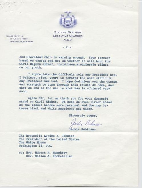 This 1967 letter form Jackie Robinson touches on the two biggest policy dilemmas Johnson had to navigate: the war in Vietnam abroad and the civil rights movement at home. Robinson urged Johnson not to let the war's growing unpopularity — Martin Luther King had become a vocal opponent of the war — distract Johnson from the momentum of the civil rights movement.