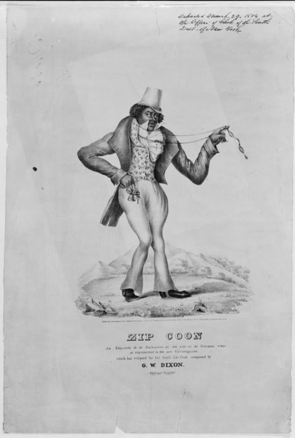 "The ""Zip Coon"" was a blackface character who parodied a free black man attempting to conform to white high society."
