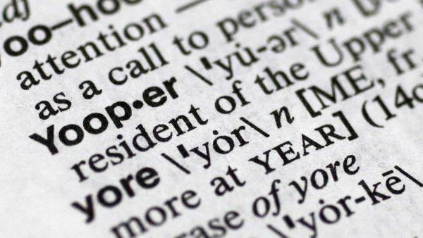 "If you need to know how to pronounce the term ""yooper,"" this version of Merriam-Webster's Collegiate Dictionary might not be the best guide."
