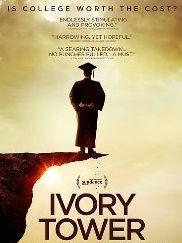 Ivory Tower is a new film about higher education at a crossroads.