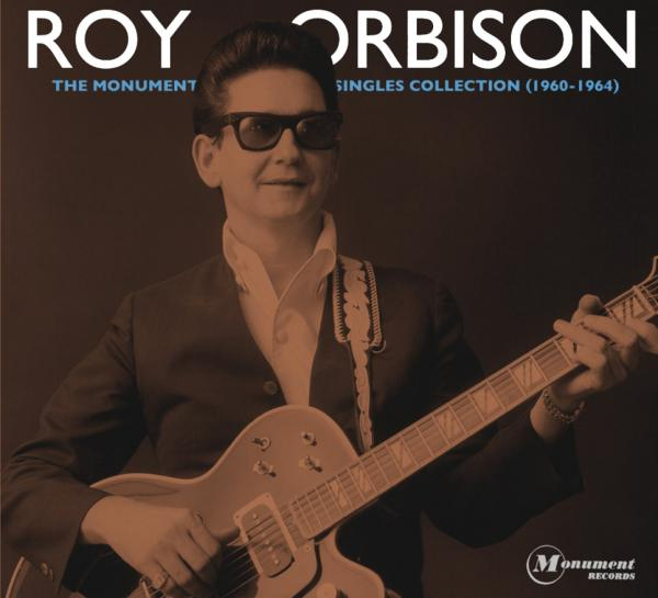 Roy Orbison: The Monument Singles Collection (1960-1964).