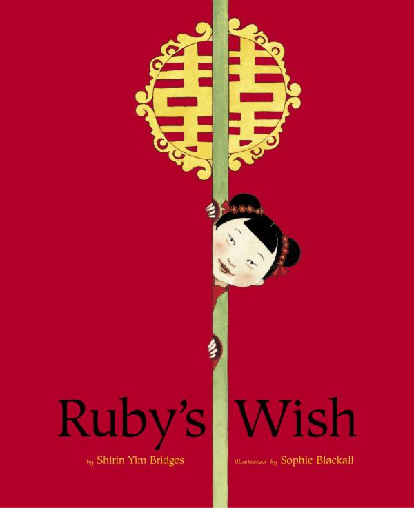 Ruby in <em>Ruby's Wish</em> is a determined protagonist any boy or girl can learn from.