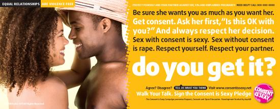 "A poster that's part of the ""Consent Is Sexy"" campaign."
