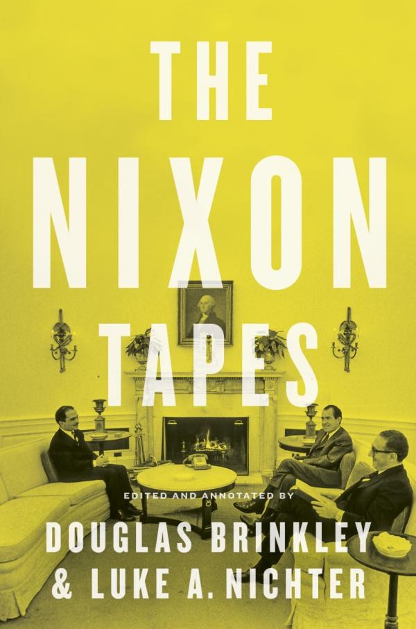 """The Nixon Tapes"" transcribes the voice activated recordings that Nixon had made between February 1971 and January 1973. (Houghton Mifflin Harcourt)"