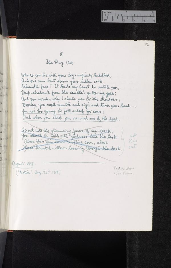 Draft of Sassoon's poem 'The Dug-out', from a notebook in which he copied out many of his most famous war poems. The omission from the published version of the lines marked 'cut this out' resulted in a poem with a much stronger impact. August 1918. (Credit: The Trustees of G. T. Sassoon Deceased / Cambridge University Library)