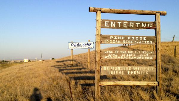 The entrance to the Pine Ridge Indian Reservation in South Dakota, home to the Oglala Sioux tribe.
