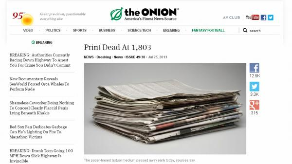 <em>The Onion </em>announced that it will cease producing print editions of the satirical news source, in favor of its digital efforts. Here, an <em>Onion</em> story from July that declared the death of print.