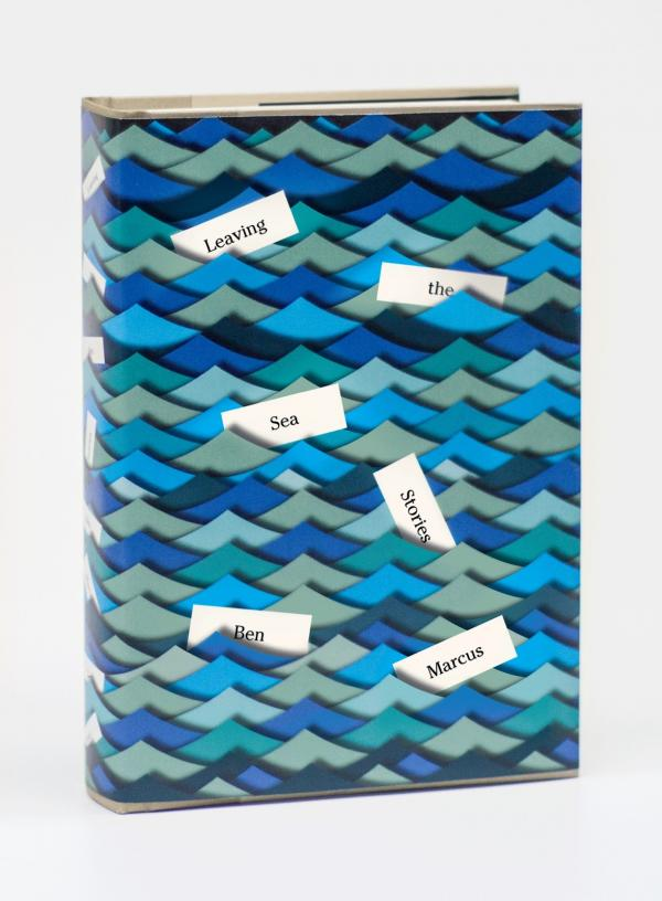"""Author Ben Marcus described<em> </em>Peter Mendelsund's<em> </em>cover for his story collection<em> Leaving the Sea</em> as """"sumptuous, playful and gorgeous to look at."""""""
