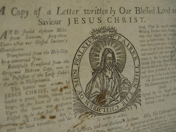 "Published in London around 1795, this ""copy"" of a letter from Jesus in heaven was the imagined correspondence between Jesus and King Abgar of Edessa."