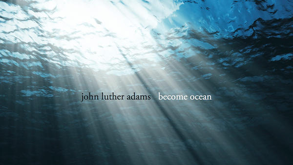 The Pulitzer Prize-winning <em>Become Ocean</em> by John Luther Adams is one of NPR Classical's favorite albums of 2014.
