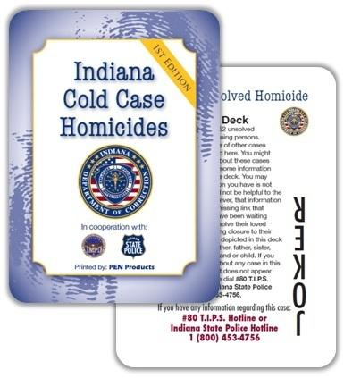 In Indiana, cold case decks are the only kind sold inside the state's 27 prison facilities. Colorado is the latest state to issue cold case playing cards.