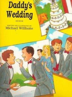 Piece of cake: <em>Daddy's Wedding </em>by Michael Willhoite<em>.</em>