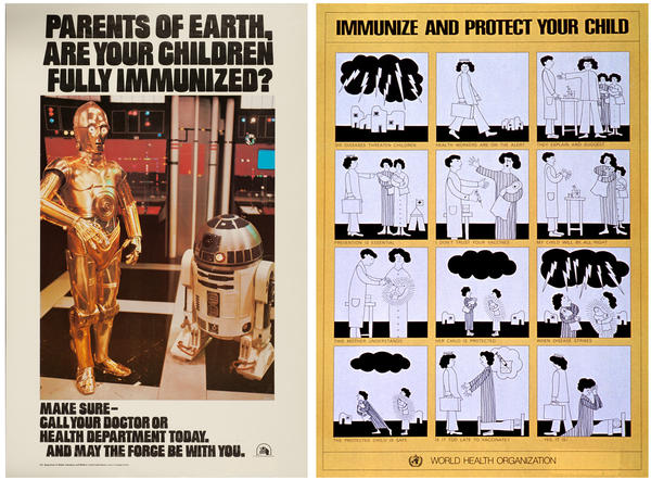 The Centers for Disease Control released the Star Wars poster in 1977. In the grim poster at right, from the World Health Organization, lightning bolts symbolize childhood diseases. One mother vaccinated her child. The other did not; her child dies of a preventable disease.