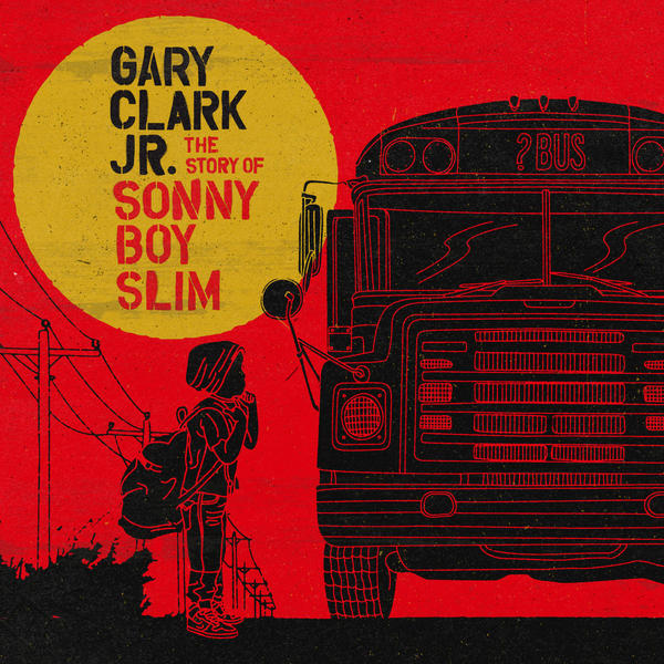 Cover art for <em>The Story of Sonny Boy Slim </em>by Gary Clark, Jr.