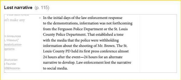 """The St.Louis County PD held its first press conference almost 24 hours after the event — 24 hours for an alternate narrative to develop. Law enforcement lost the narrative to social media."""