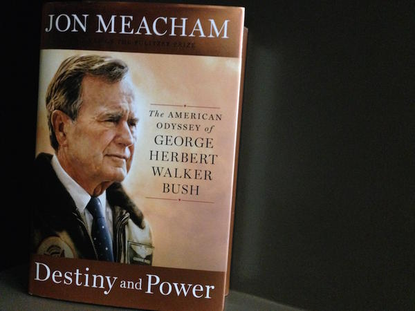 Jon Meacham's new book about the life of George H. W. Bush is in bookstores.