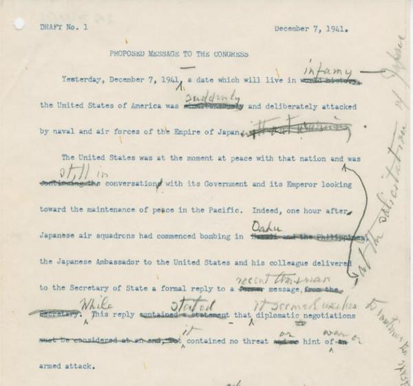 President Franklin D. Roosevelt made an important revision to his first draft of the address he would make to Congress on Dec. 8, 1941, after the Pearl Harbor attacks.