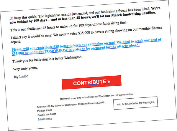 Screenshot of an email sent by Gov. Jay Inslee's campaign to supporters the day after the Washington Legislature adjourned for the year.