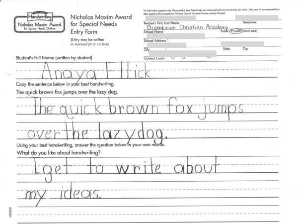 Anaya's entry to the Nicholas Maxim handwriting contest for children with special needs.