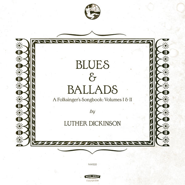 <em>Blues & Ballads (A Folksingers Songbook) Volumes I & II</em>