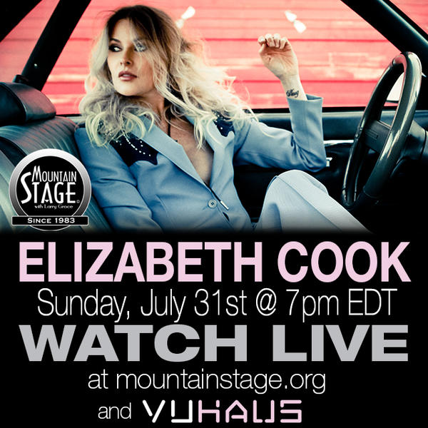 Elizbeth Cook will perform on Mountain Stage on Sunday, July 31.