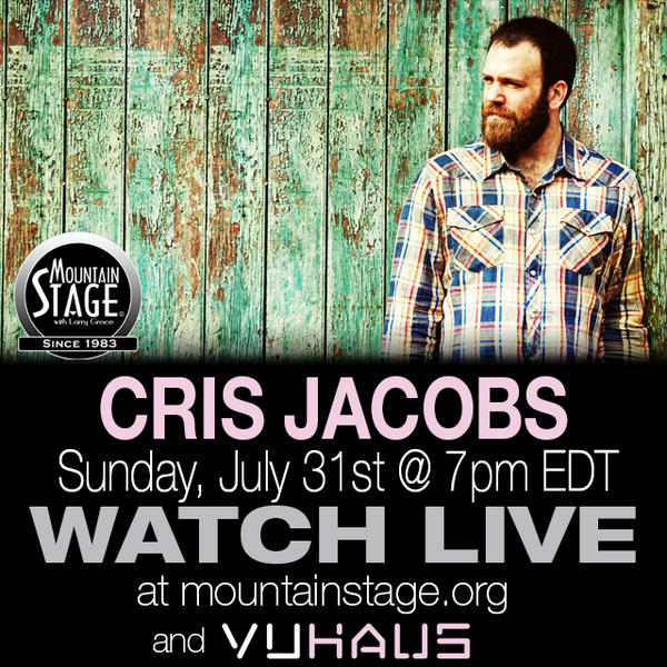 The Bridge frontman Cris Jacobs will perform on Mountain Stage on Sunday, July 31.