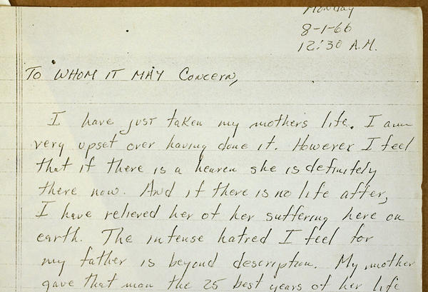 The night before the tower shootings, Charles Whitman killed his mother in her bed, and left this note.
