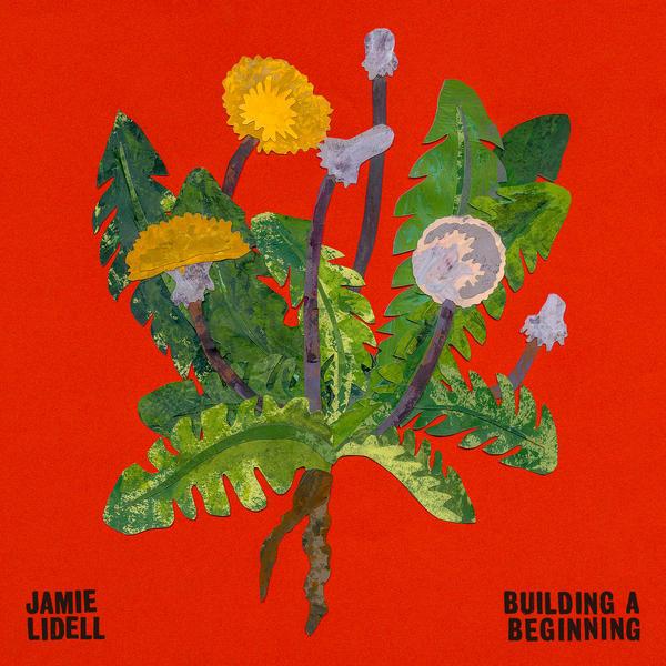 Jamie Lidell, <em>Building A Beginning</em>.
