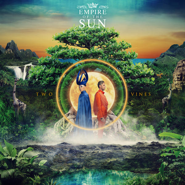 Empire of the Sun, <em>Two Vines</em>