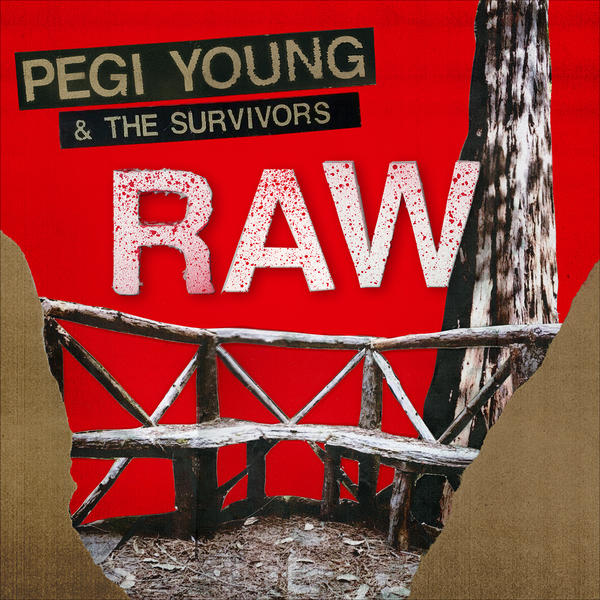 Pegi Young & The Survivors, <em>Raw</em>