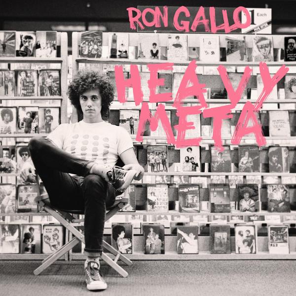 Ron Gallo, <em>Heavy Meta</em>