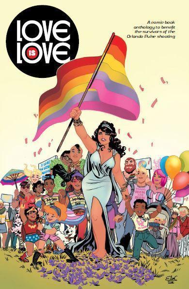 Cover of the new comics anthology <em>Love is Love</em>.