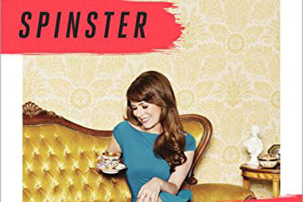 """The cover of Kate Bolick's new book, """"Spinster: Making A Life Of One's Own."""" (Crown Publishing)"""