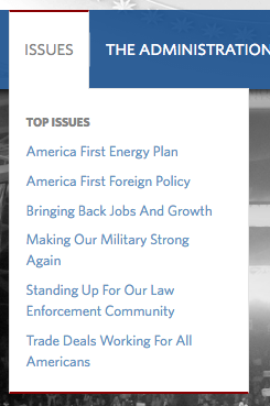 The White House website Friday listed six issue areas reflecting several of Trump's policy priorities.