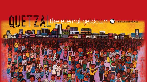 This week we feature Quetzal's <em>The Eternal Getdown</em> and other Afro-Latino music from Smithsonian Folkways.