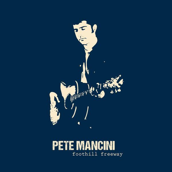 Pete Mancini, <em>Foothill Freeway</em>