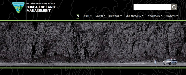 "A screenshot of the Bureau of Land Management's home page displays a photo of a ""large coal seam at the Peabody North Antelope Rochelle Mine in Wyoming."""