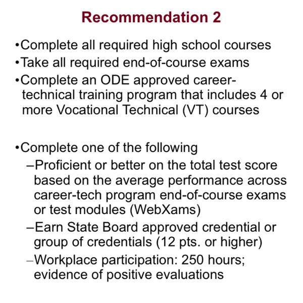 Recommendation 2 offers other options along the career-technical training pathway.