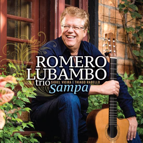 Romero Lubambo Trio, <em>Sampa</em>.