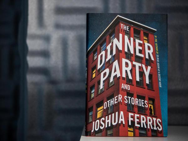 <em>The Dinner Party</em> by Joshua Ferris.