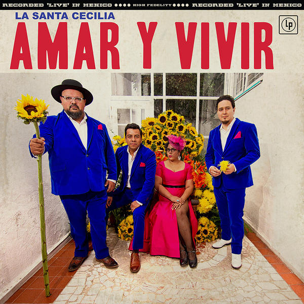 La Santa Cecilia's latest album is <em>Amar Y Vivir</em>