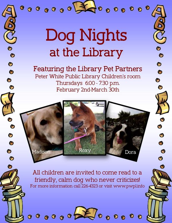 The Peter White Public Library in Marquette has three library dogs: Madison, Roxy, and Dora. Woof.