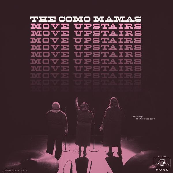 The Como Mamas, <em>Move Upstairs</em>